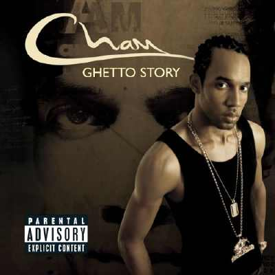 Cham - Ghetto Story - Album 2006