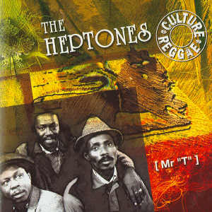 The Heptones - Mr. T - Album 2006 - RI von 1991