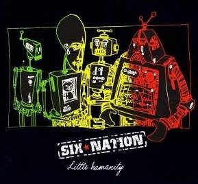 Six Nation - Little Humanity - Album 2008