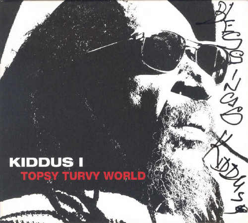 Kiddus I - I Topsy Turvy World - 2013