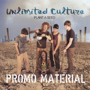 Unlimited Culture - Plant A Seed