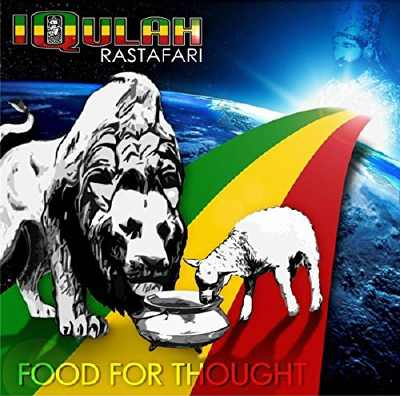 Iqulah Rastafari - Food For Thought - Album 2015