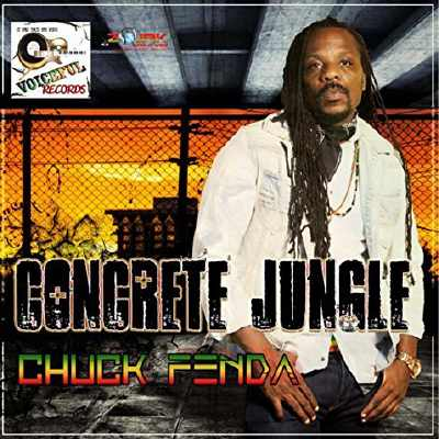 Chuck Fenda - Concrete Jungle - Album 2016