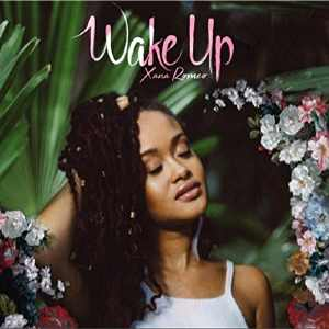 Xana Romeo - Wake Up - Album 2016