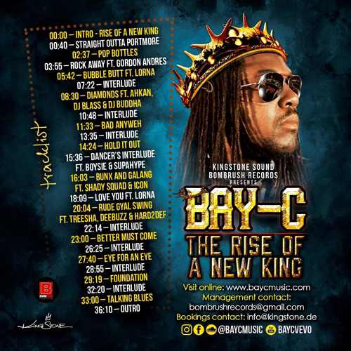 Bay-C - The Rise Of A New King
