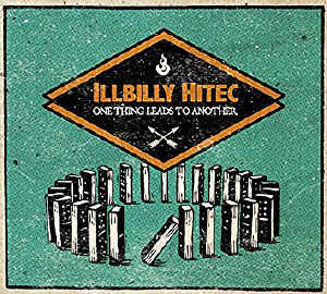 illBiLLY HiTEC - One Thing Leads To Another - Album 2017
