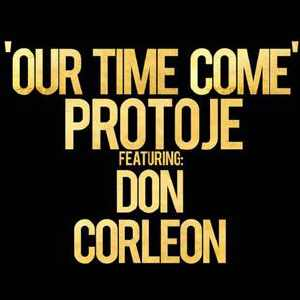 Protoje + Don Corleon - Our Time Come - 2011