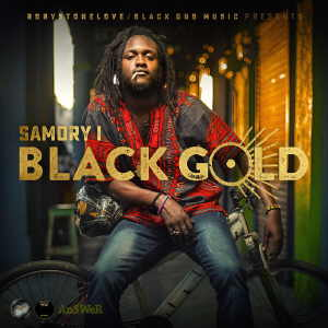 Samory I - Black Gold - Album 2017