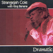 Stranger Cole - Dramatic