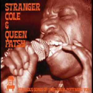 Stranger Cole & Queen Patsy