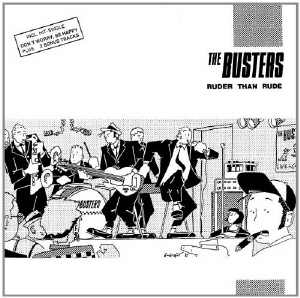 The Busters - Ruder Than Rude - 1988