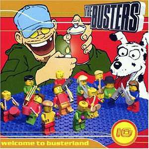 The Busters - Welcome To Busterland - 1999
