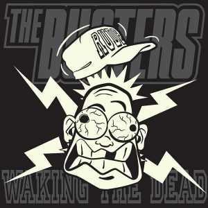 The Busters - Waking The Dead - 2009