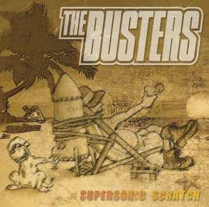 The Busters - Supersonic Scratch - Vinyl 2014